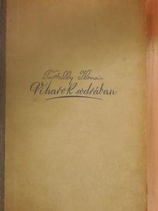 Tartally Ilona - Viharok sodrában [antikvár]