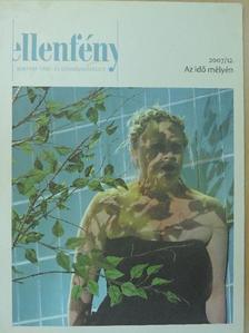 Ádám Kata - Ellenfény 2007/12. [antikvár]