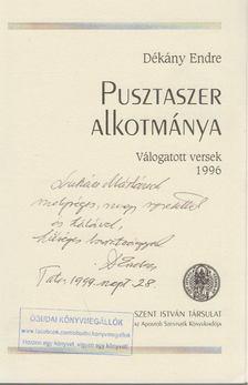 Dékány Endre - Pusztaszer Alkotmánya (dedikált) [antikvár]