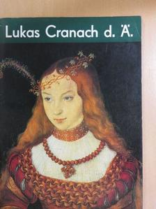 Ernst Ullmann - Lukas Cranach d. Ä. [antikvár]