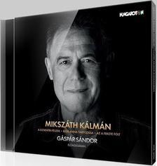 MIKSZÁTH KÁLMÁN - Novellák - Gáspár Sándor előadásában - Hangoskönyv