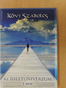 Kövi Szabolcs - Az ihletuniverzum 1. - CD-vel [antikvár]