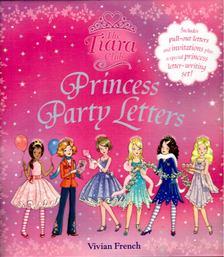 Vivian French - Princess Party Letters [antikvár]