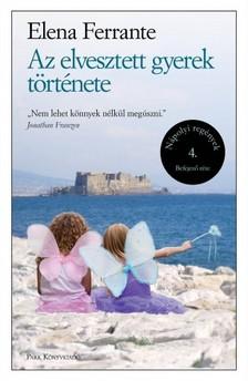 Elena Ferrante - Az elvesztett gyerek története - Nápolyi regények 4. [eKönyv: epub, mobi]