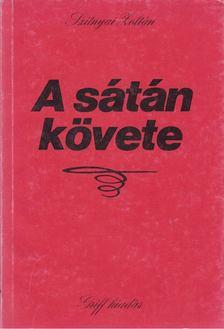 SZITNYAI ZOLTÁN - A sátán követe [antikvár]