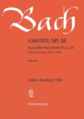 J. S. Bach - KANTATE NR.38 - AUS TIEFER NOT SCHREI ICH ZU DIR BWV 38. KLAVEIRAUSZUG