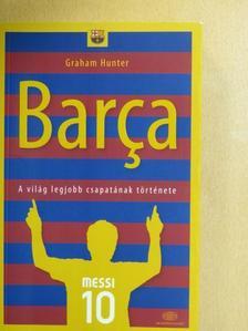 Graham Hunter - Barca [antikvár]