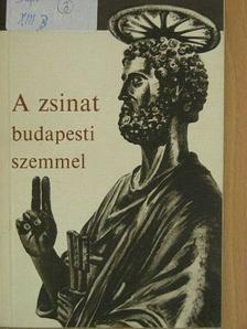 Saád Béla - A zsinat budapesti szemmel [antikvár]