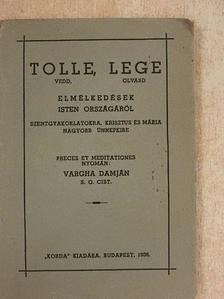 Vargha Damján - Tolle, lege [antikvár]