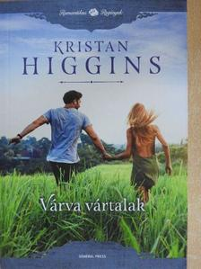 Kristan Higgins - Várva vártalak [antikvár]