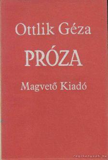 OTTLIK GÉZA - Próza [antikvár]