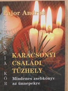 Pajor András - Karácsonyi családi tűzhely (dedikált példány) [antikvár]
