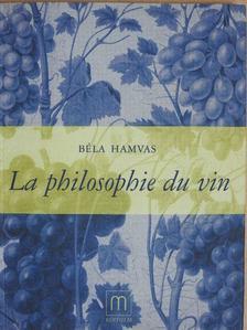 Béla Hamvas - La philosophie du vin [antikvár]