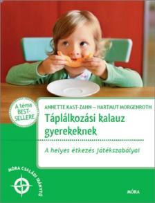 Táplálkozási kalauz gyerekeknek -A helyes étkezés játékszabályai