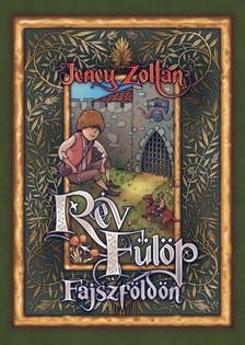 Haránt Artúr Jeney Zoltán - - Rév Fülöp Fajszföldön [eKönyv: epub, mobi]