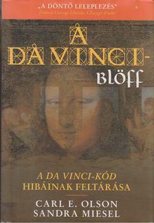 Olson, Carl E., Miesen, Sandra - A Da Vinci-blöff [antikvár]