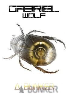 Gabriel Wolf - A bunker [eKönyv: epub, mobi]