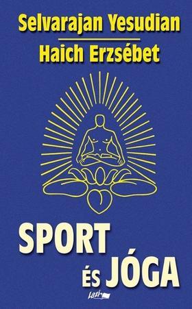 Yesudian, Salvarajan - Sport és jóga