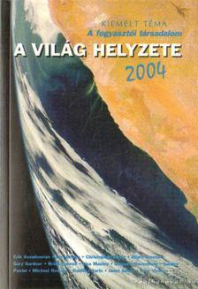 VARGA ÉVA (SZERK.) - A világ helyzete 2004 [antikvár]