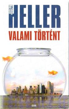 Joseph Heller - Valami történt [antikvár]