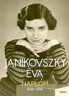 JANIKOVSZKY ÉVA - Naplóm, 1938-1944