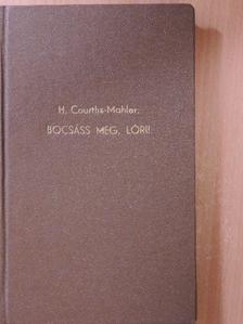 H. Courths-Mahler - Bocsáss meg, Lóri! [antikvár]