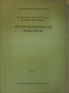 Dr. Kiss István - Növényrendszertani praktikum [antikvár]