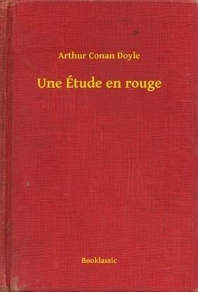 Arthur Conan Doyle - Une Étude en rouge [eKönyv: epub, mobi]