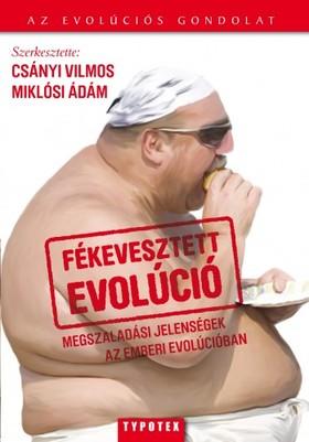 CSÁNYI VILMOS - Fékevesztett evolúció