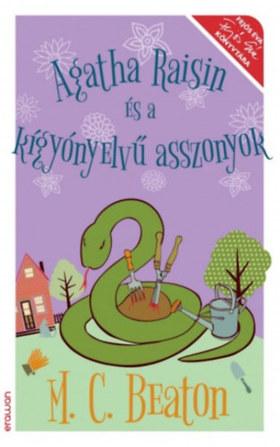 M.C.Beaton - Agatha Raisin és a kígyónyelvű asszonyok