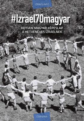 Izraelinfo - # Izrael 70 magyar