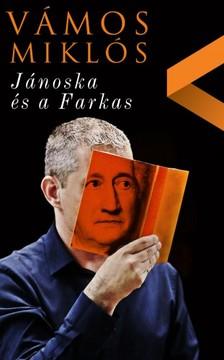 VÁMOS MIKLÓS - Jánoska és a farkas [eKönyv: epub, mobi]