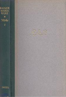 Rainer Maria Rilke - Werke II. [antikvár]