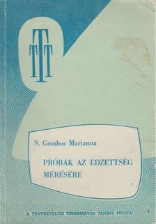N. Gombos Marianna - Próbák az edzettség mérésére [antikvár]