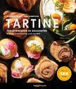 Chad Robertson; Elisabeth Prueitt - Tartine - Péksütemények és desszertek a világ leghíresebb pékségéből