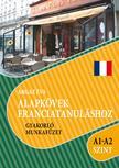 Argaz Éva - Alapkövek franciatanuláshoz A1 - A2 szint