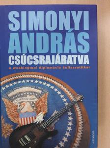 Simonyi András - Csúcsrajáratva (dedikált példány) [antikvár]