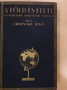 Cholnoky Jenő - A Föld és élete V. [antikvár]