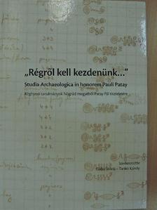"""Almássy Katalin - """"Régről kell kezdenünk..."""" [antikvár]"""