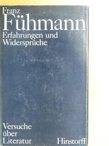 Franz Fühmann - Erfahrungen und Widersprüche [antikvár]