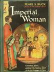 Pearl S. Buck - Imperial Woman [antikvár]