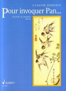 CLAUDE DEBUSSY - POUR INVOQUER PAN... POUR FLUTE & PIANO (ROGER BRISON)