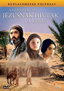 Franco Rossi - GYERMEK, AKIT JÉZUSNAK HÍVTAK - A KEZDET (DUPLALEMEZES KIADÁS)