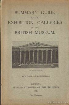 Summary Guide to the Exhibition Galleries of the British Museum [antikvár]