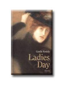 KRÚDY GYULA - Ladies Day (Asszonyságok díja)