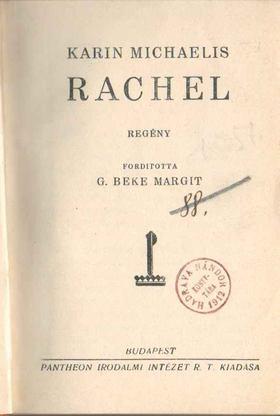 MICHAELIS KARIN - Rachel [antikvár]