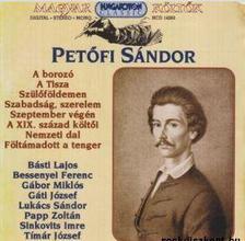 PETŐFI SÁNDOR - Magyar költők: Petőfi Sándor - Hangoskönyv
