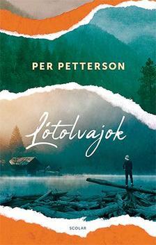 Per Petterson - Lótolvajok