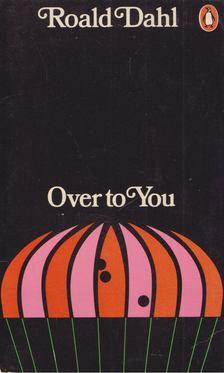 Roald Dahl - Over to You [antikvár]