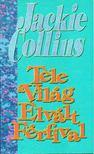 Jackie Collins - Tele a világ elvált férfival [antikvár]